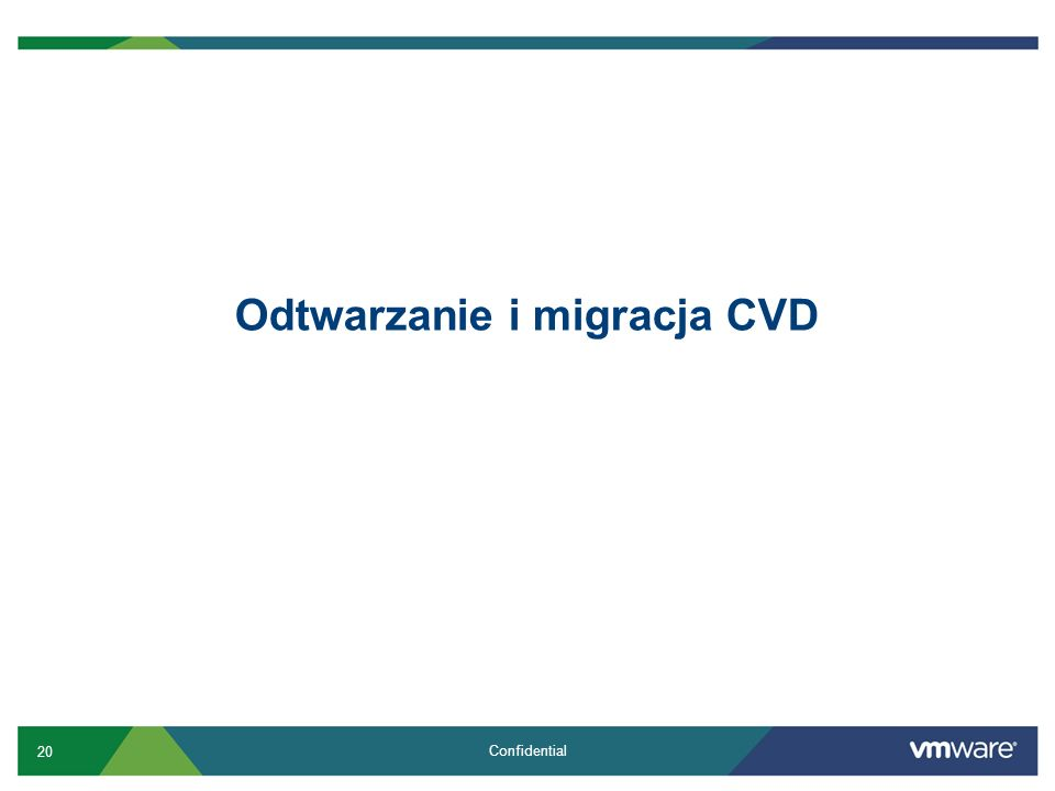 Odtwarzanie i migracja CVD
