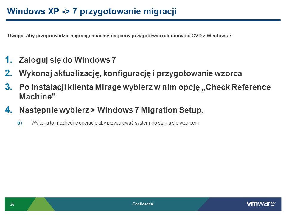 Windows XP -> 7 przygotowanie migracji