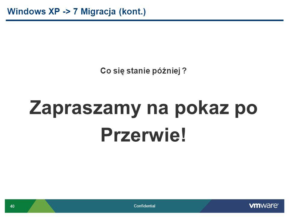Windows XP -> 7 Migracja (kont.)