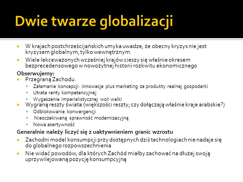 Dwie twarze globalizacji