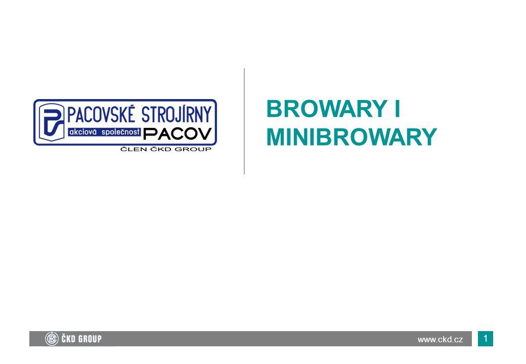 BROWARY I MINIBROWARY www.ckd.cz 1