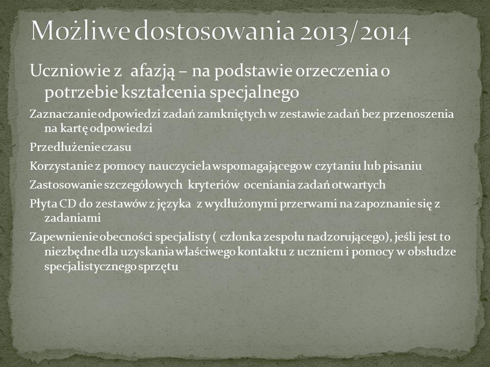 Możliwe dostosowania 2013/2014