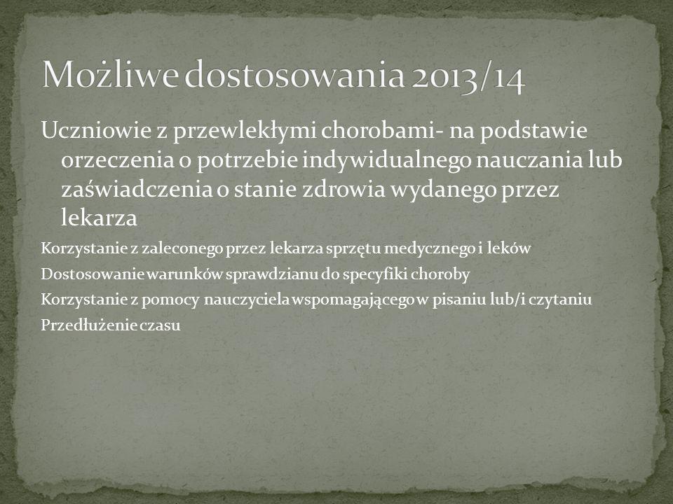 Możliwe dostosowania 2013/14