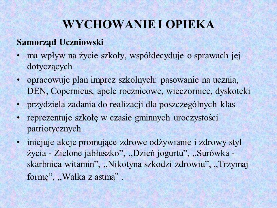 WYCHOWANIE I OPIEKA Samorząd Uczniowski