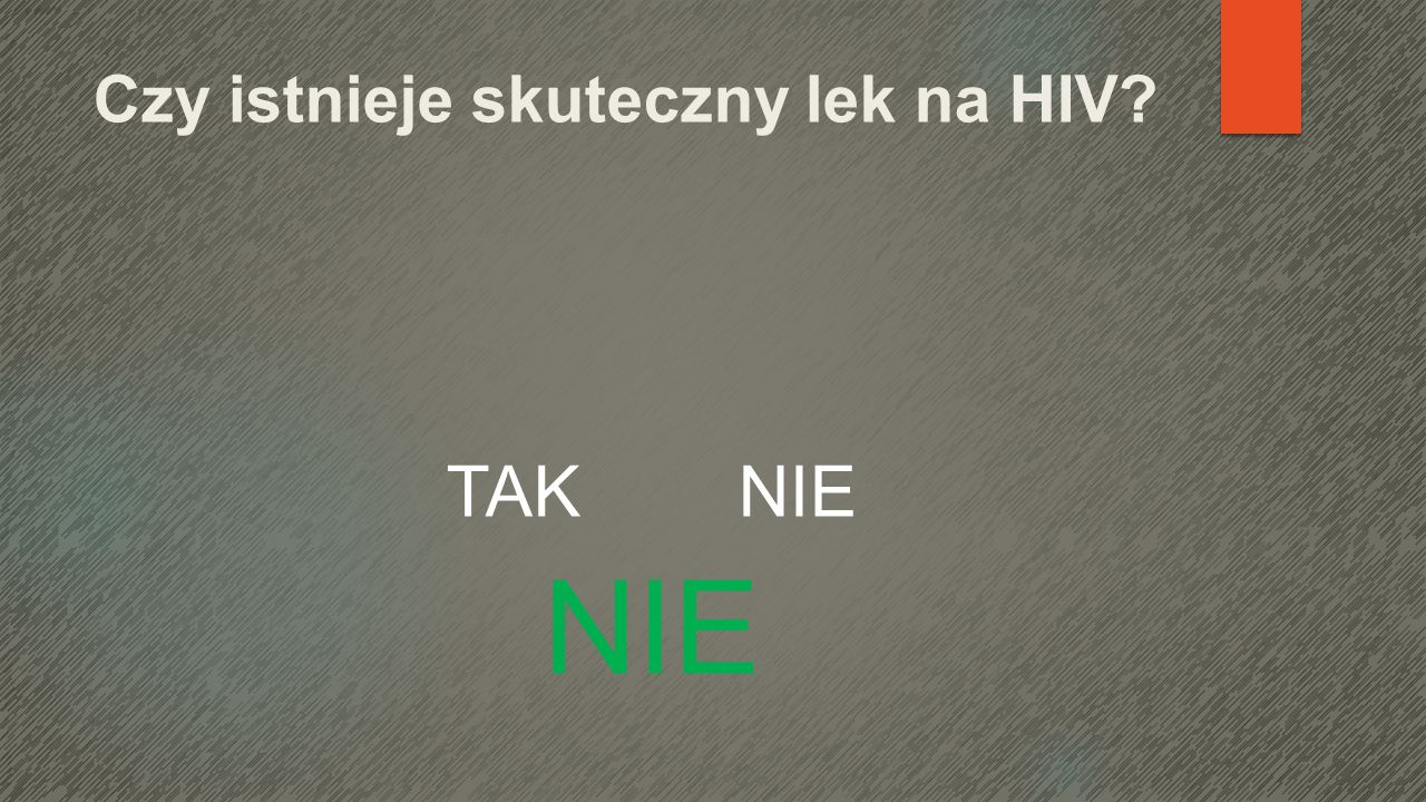 Czy istnieje skuteczny lek na HIV