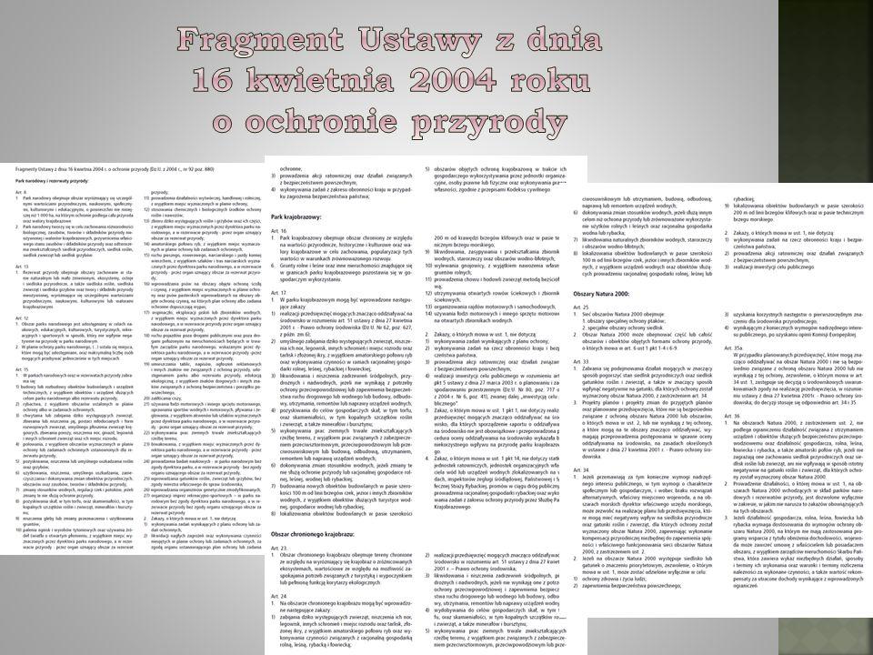 Fragment Ustawy z dnia 16 kwietnia 2004 roku o ochronie przyrody