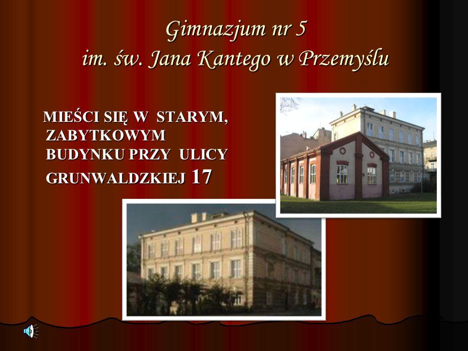 Gimnazjum nr 5 im. św. Jana Kantego w Przemyślu