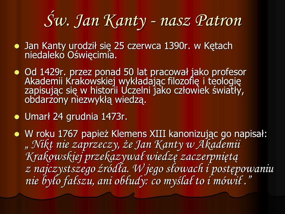 Św. Jan Kanty - nasz Patron