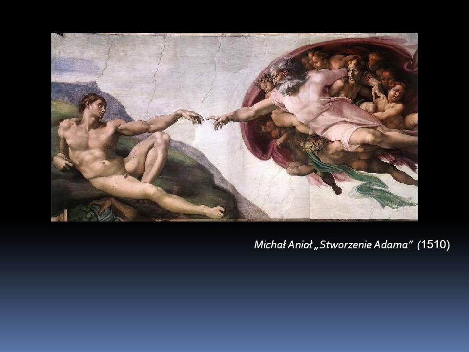 """Michał Anioł """"Stworzenie Adama (1510)"""