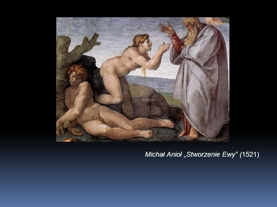 """Michał Anioł """"Stworzenie Ewy (1521)"""