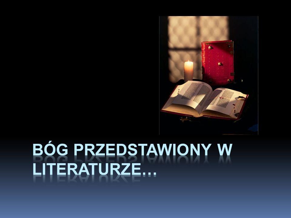 Bóg przedstawiony w literaturze…