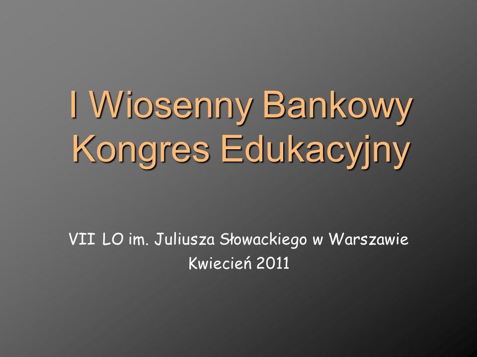 I Wiosenny Bankowy Kongres Edukacyjny