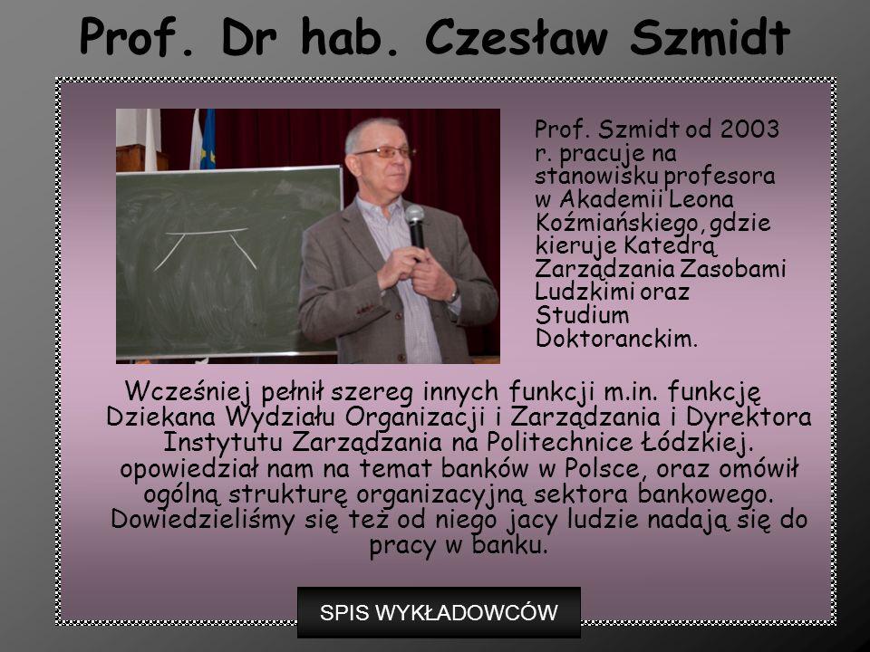 Prof. Dr hab. Czesław Szmidt