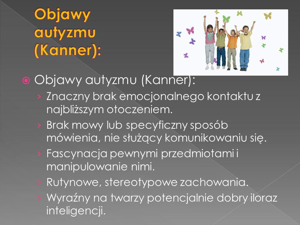 Objawy autyzmu (Kanner):