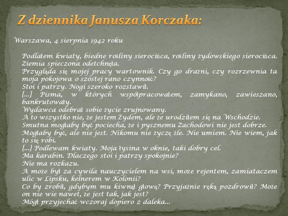 Z dziennika Janusza Korczaka: