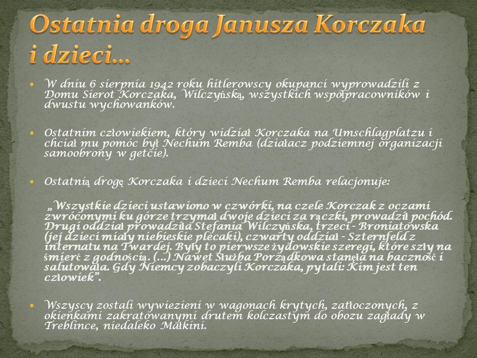 Ostatnia droga Janusza Korczaka i dzieci…