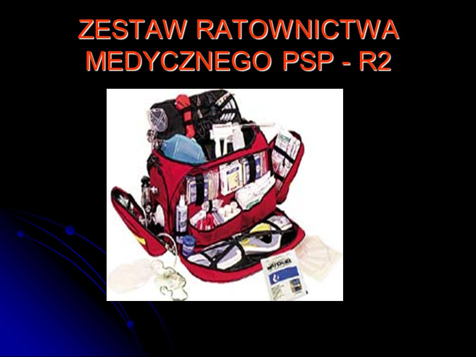 ZESTAW RATOWNICTWA MEDYCZNEGO PSP - R2