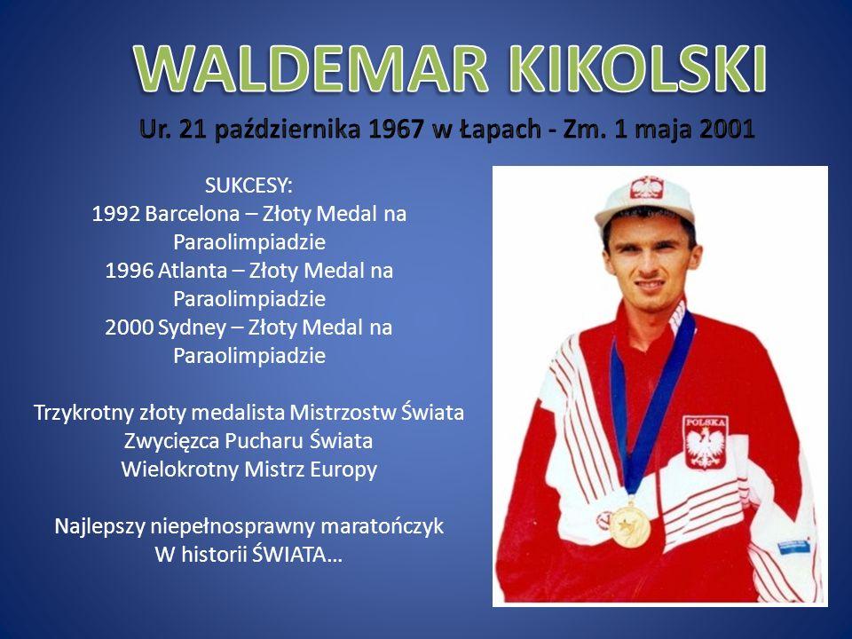 Ur. 21 października 1967 w Łapach - Zm. 1 maja 2001