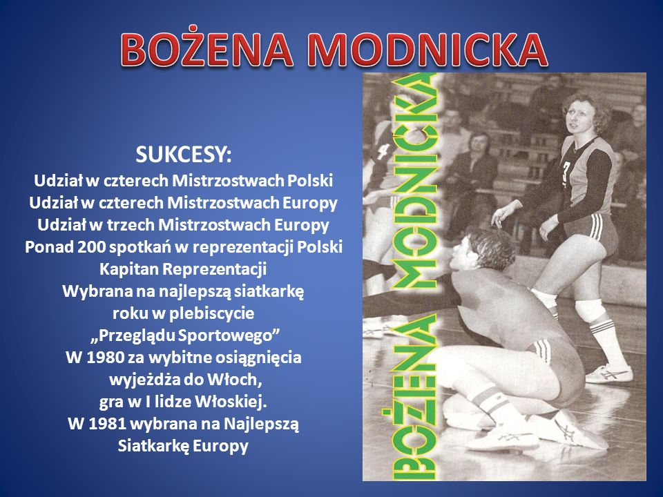 BOŻENA MODNICKA SUKCESY: Udział w czterech Mistrzostwach Polski