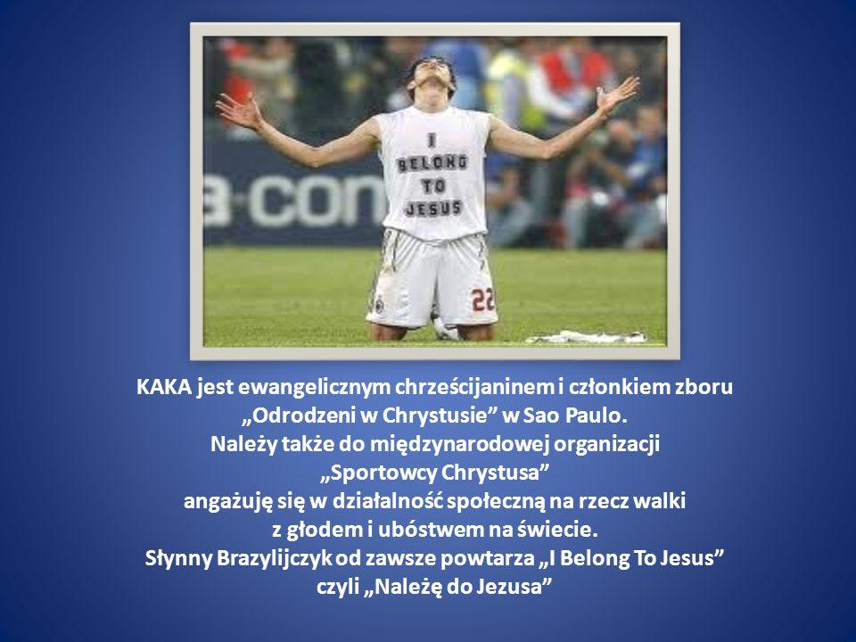 KAKA jest ewangelicznym chrześcijaninem i członkiem zboru