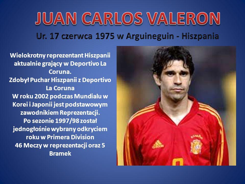 JUAN CARLOS VALERON Ur. 17 czerwca 1975 w Arguineguin - Hiszpania