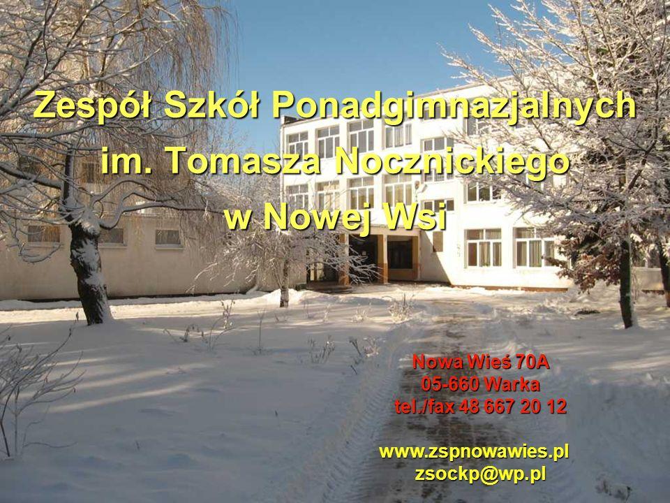 Zespół Szkół Ponadgimnazjalnych im. Tomasza Nocznickiego w Nowej Wsi