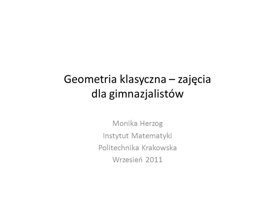 Geometria klasyczna – zajęcia dla gimnazjalistów