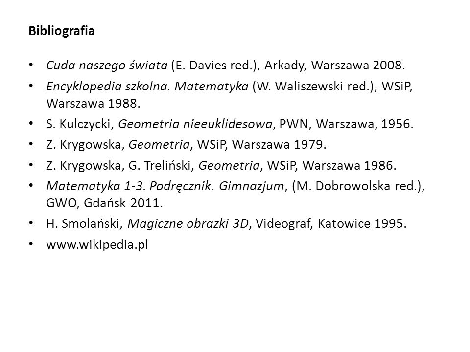 Bibliografia Cuda naszego świata (E. Davies red.), Arkady, Warszawa 2008.