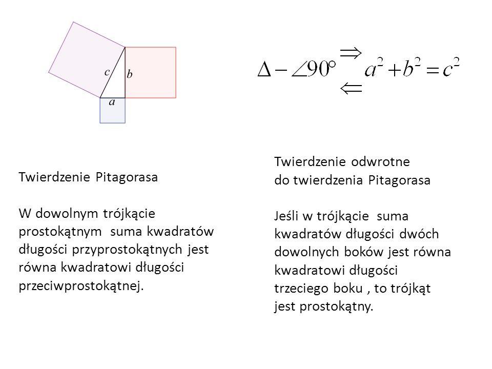 Twierdzenie odwrotne do twierdzenia Pitagorasa.