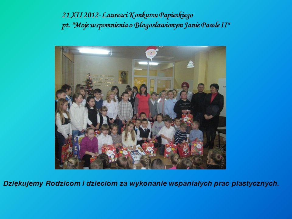 21 XII 2012- Laureaci Konkursu Papieskiego