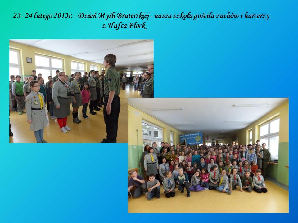 23- 24 lutego 2013r. - Dzień Myśli Braterskiej - nasza szkoła gościła zuchów i harcerzy