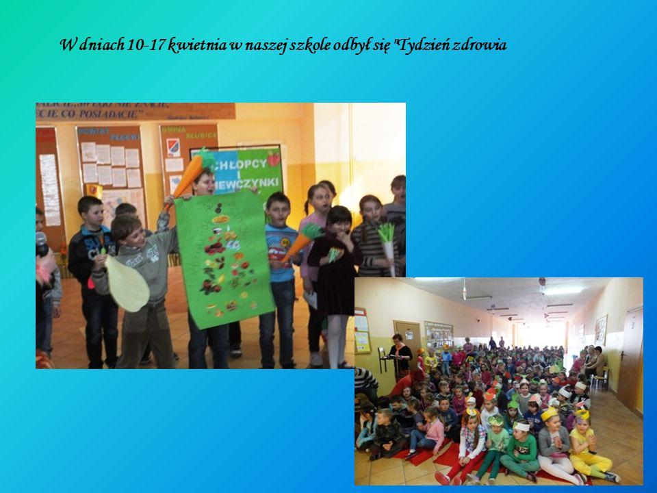 W dniach 10-17 kwietnia w naszej szkole odbył się Tydzień zdrowia