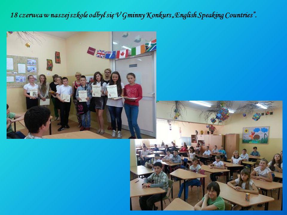 """18 czerwca w naszej szkole odbył się V Gminny Konkurs """"English Speaking Countries ."""