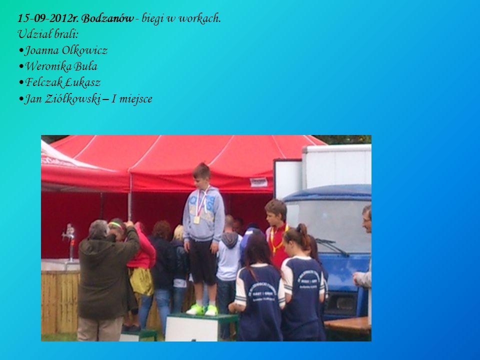 15-09-2012r. Bodzanów - biegi w workach. Udział brali: