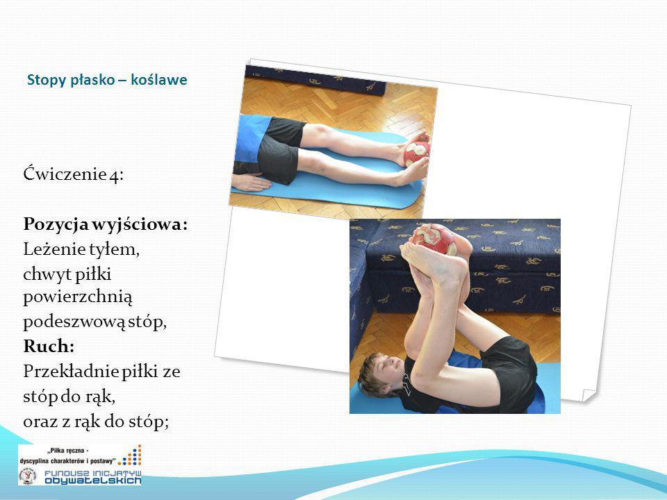 chwyt piłki powierzchnią podeszwową stóp, Ruch: Przekładnie piłki ze