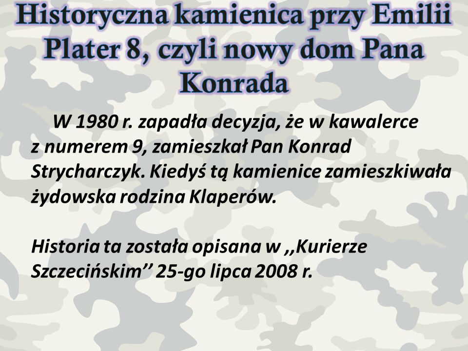 Historyczna kamienica przy Emilii Plater 8, czyli nowy dom Pana Konrada