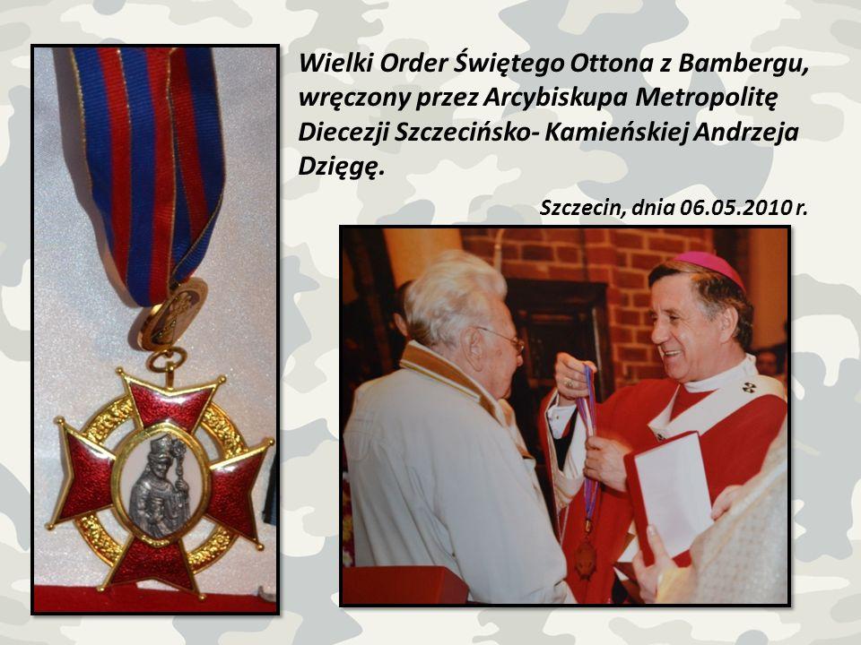 Wielki Order Świętego Ottona z Bambergu, wręczony przez Arcybiskupa Metropolitę Diecezji Szczecińsko- Kamieńskiej Andrzeja Dzięgę.