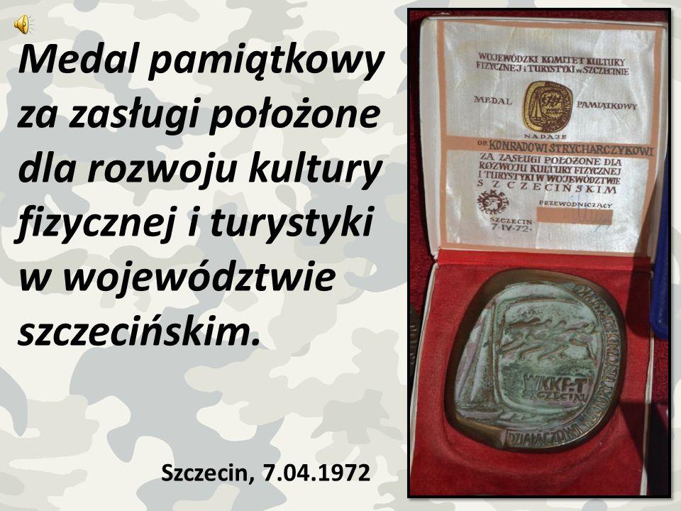 Medal pamiątkowy za zasługi położone dla rozwoju kultury fizycznej i turystyki w województwie szczecińskim.