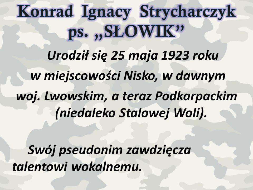 """Konrad Ignacy Strycharczyk ps. """"SŁOWIK"""