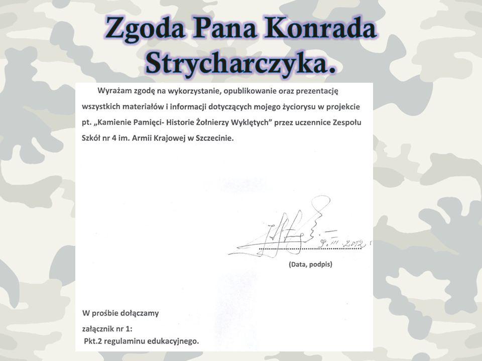Zgoda Pana Konrada Strycharczyka.