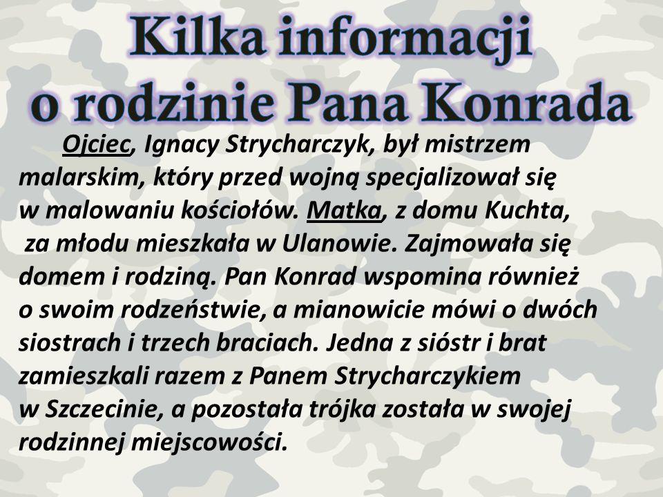 Kilka informacji o rodzinie Pana Konrada