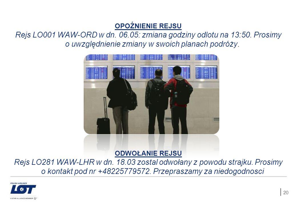 OPOŹNIENIE REJSU Rejs LO001 WAW-ORD w dn. 06.05: zmiana godziny odlotu na 13:50. Prosimy o uwzględnienie zmiany w swoich planach podróży.