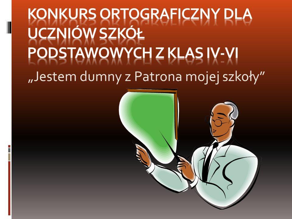Konkurs Ortograficzny dla uczniów Szkół Podstawowych z Klas IV-VI