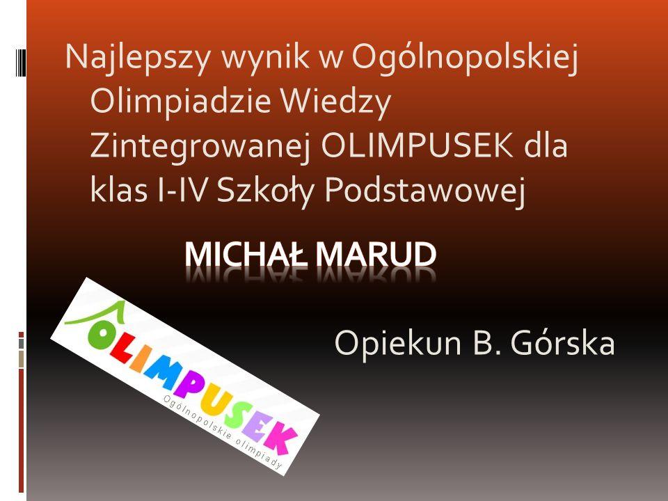Najlepszy wynik w Ogólnopolskiej Olimpiadzie Wiedzy Zintegrowanej OLIMPUSEK dla klas I-IV Szkoły Podstawowej