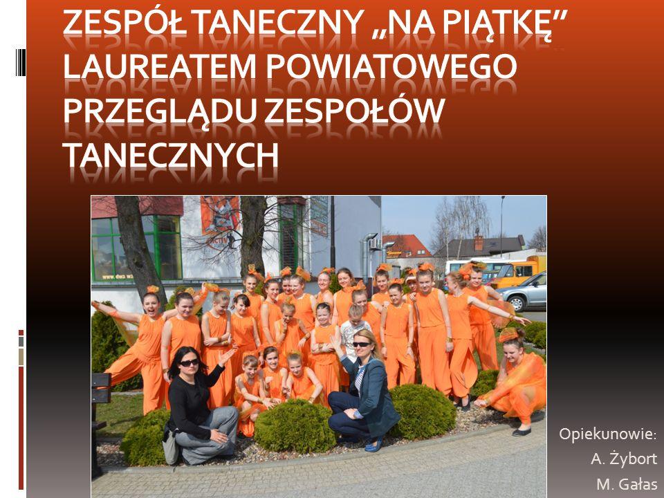 """Zespół Taneczny """"Na piątkę Laureatem Powiatowego Przeglądu Zespołów Tanecznych"""