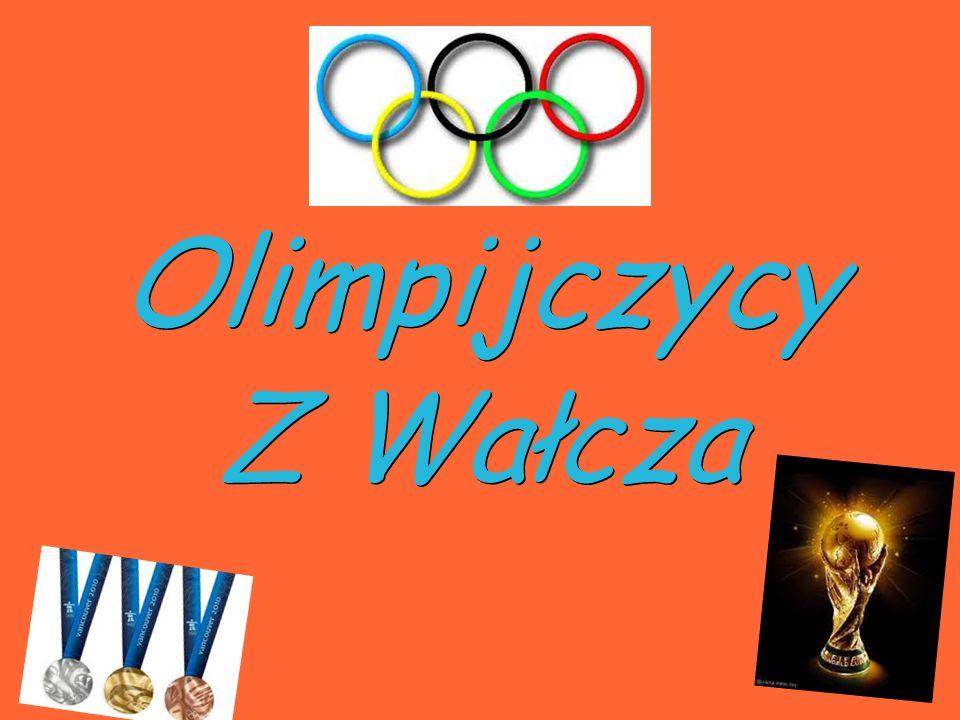 Olimpijczycy Z Wałcza