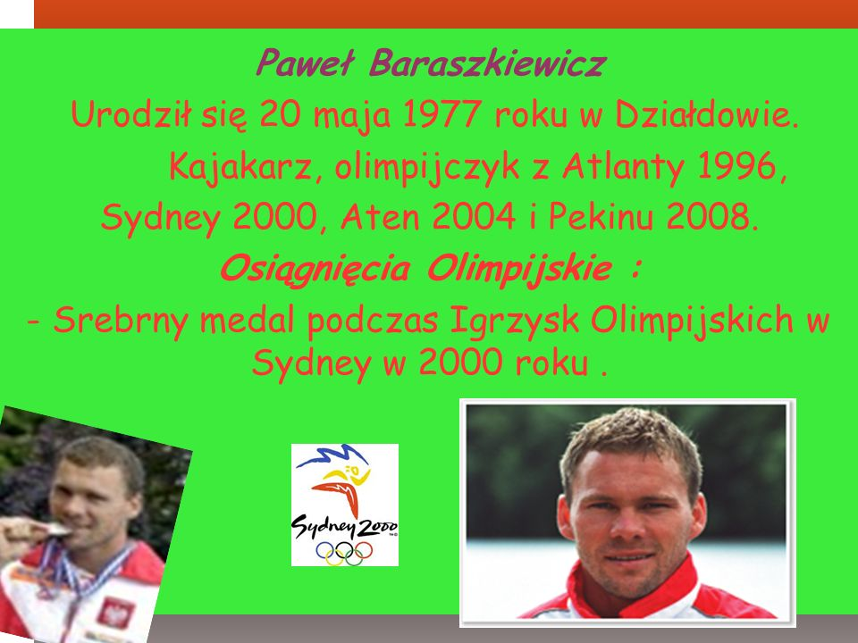 Osiągnięcia Olimpijskie :