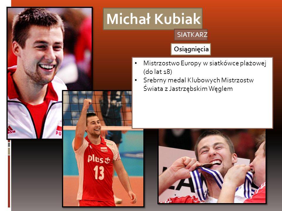 Michał Kubiak SIATKARZ Osiągnięcia
