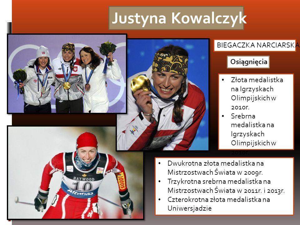 Justyna Kowalczyk BIEGACZKA NARCIARSKA Osiągnięcia