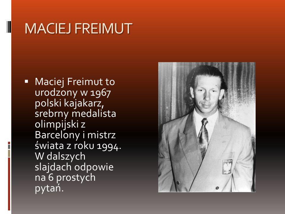 MACIEJ FREIMUT